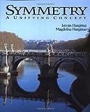 Symmetry, Istvan Hargittai and Magdolna Hargittai, 093607017X