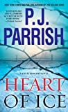 Heart of Ice (Louis Kincaid Novel)