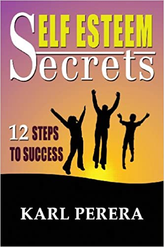 Self esteem secrets karl perera 9781628650532 amazon books fandeluxe Choice Image