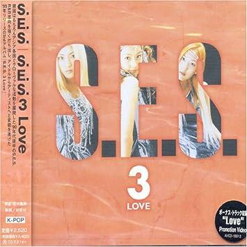 S.E.S. - S.E.S. 3: Love - Amazon.com Music