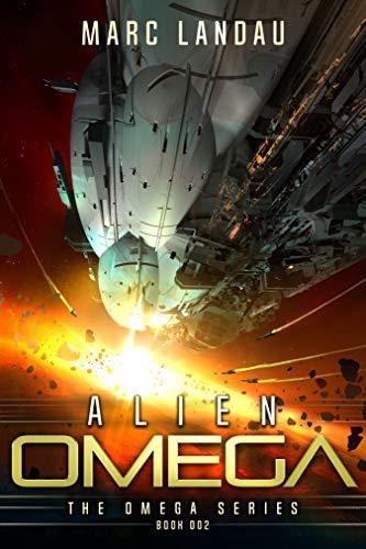 Alien Omega (Omega Series Book 2) by [Landau, Marc]