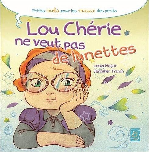 Livres Lou Chérie ne veut pas de lunettes epub pdf