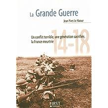 Petit livre de - La Grande Guerre (LE PETIT LIVRE) (French Edition)