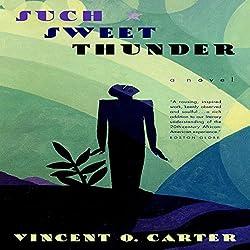 Such Sweet Thunder: A Novel