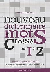 Nouveau dictionnaire des mots croisés : Tome 2 (I-Z)