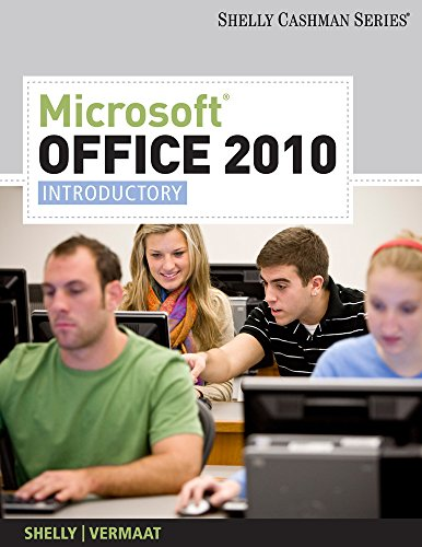 Microsoft Office 2010: Introductory (Shelly Cashman...