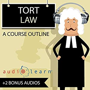 Tort Law AudioLearn - A Course Outline Audiobook