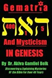 Gematria And Mysticism IN GENESIS (Volume 1)