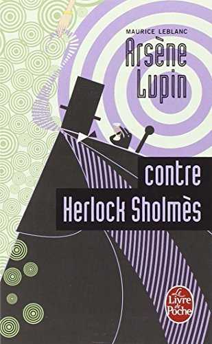 Arsene Lupin Contre Herlock Sholmes by Maurice Leblanc (1978-01-01)