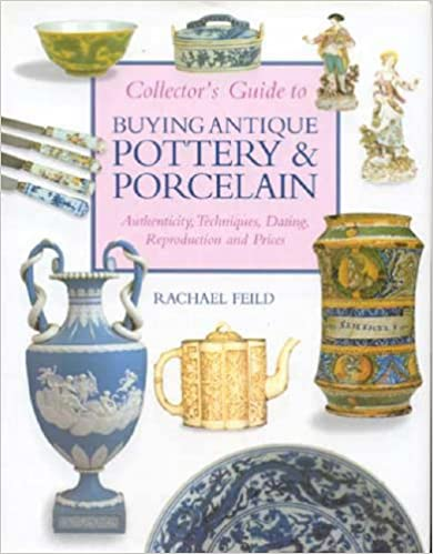 Buying Antique Pottery & Porcelain