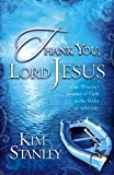 Thank You, Lord Jesus, Kim Stanley, 1599792168