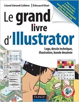 Grand Livre D Illustrator Logos Dessin Technique