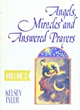 img - for Angels, Miracles and Answered Prayers (Volume 2) book / textbook / text book