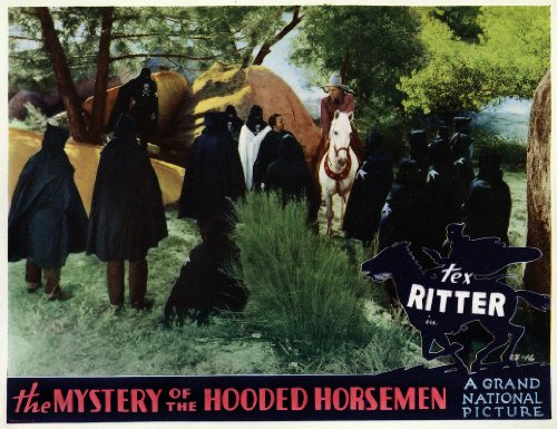 Mystery Of The Hooded Horsemen ()