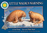 img - for Little Walrus Warning - a Smithsonian Oceanic Collection Book book / textbook / text book