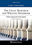 img - for The Legal Research and Writing Handbook: A Basic Approach for Paralegals (Aspen Paralegal) book / textbook / text book