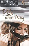 Ride, Spirit, Destiny (Female Lovestories by Casey Stone)