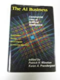img - for Artificial Intelligence Business: Commercial Uses of Artificial Intelligence book / textbook / text book