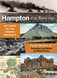 img - for Hampton in the Bygone Days book / textbook / text book