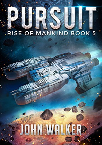 Pursuit: Rise Of Mankind Book 5 (English Edition)