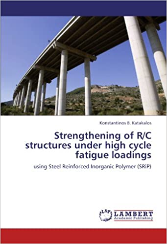 Strengthening of R/C structures under high cycle fatigue
