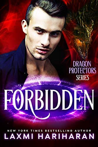 Forbidden: Paranormal Dragon Shifter Romance (Dragon Protectors Book 4)