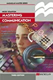 Mastering Communication (Palgrave Master Series)