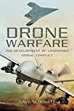 Drone Warfare: The Development of Unmanned Aerial