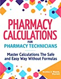Pharmacy Calculations for Pharmacy