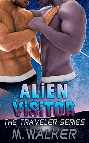 Alien Visitor (The Traveler Series Book 1)