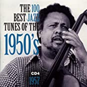 Various Artists 100 Best Jazz Tunes Of The 1950 S