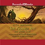 The Golden Pot and Other Tales   E.T.A. Hoffmann
