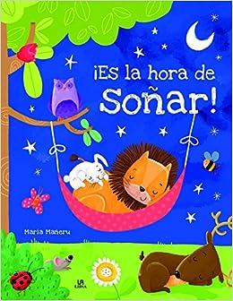 ¡Es la Hora de Soñar! (Gran Libro de Cuentos): Amazon.es: Equipo Editorial: Libros