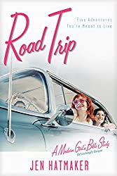 Road Trip: Five Adventures You're Meant to Live