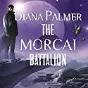 The Morcai Battalion Audiobook by Diana Palmer Narrated by Todd McLaren