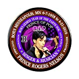"Prince Of Pop Born 6-7-1958 Gemini Earth Dog 2.25"" Button-with pin back"