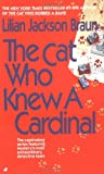 The Cat Who Knew a Cardinal, Lilian Jackson Braun, 0515107867