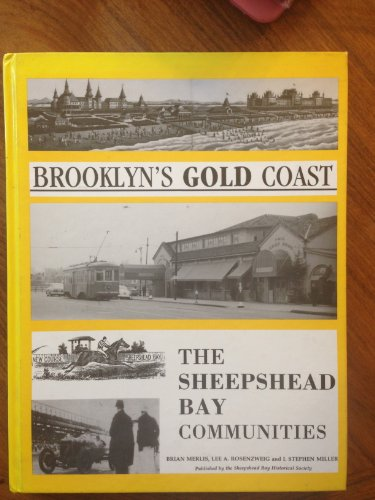Brooklyn's Gold Coast: The Sheepshead Bay Communities