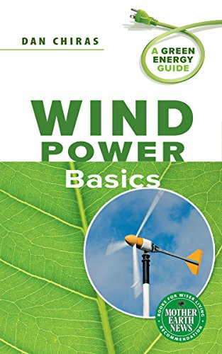 (Wind Power Basics: A Green Energy Guide )