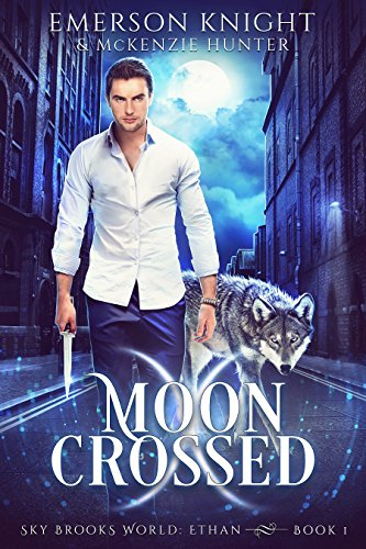Moon Crossed (Sky Brooks World: Ethan Book 1) (Emerson 1)