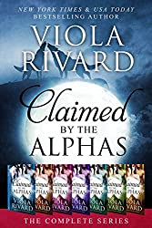 Claimed by the Alphas: Complete Edition