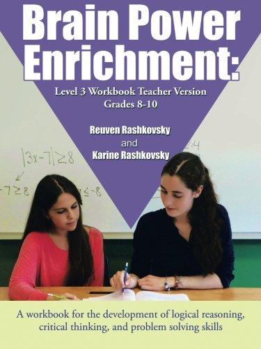 Brain Power Enrichment: Level 3 Workbook Teacher Version Grades 8-10