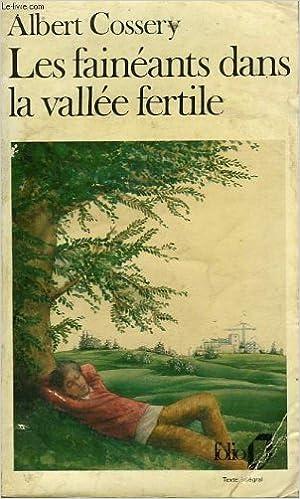 Livres Les faineants dans la vallee fertile pdf, epub ebook
