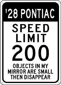 1928 28 PONTIAC Speed Limit Sign - 10 x 14 Inches