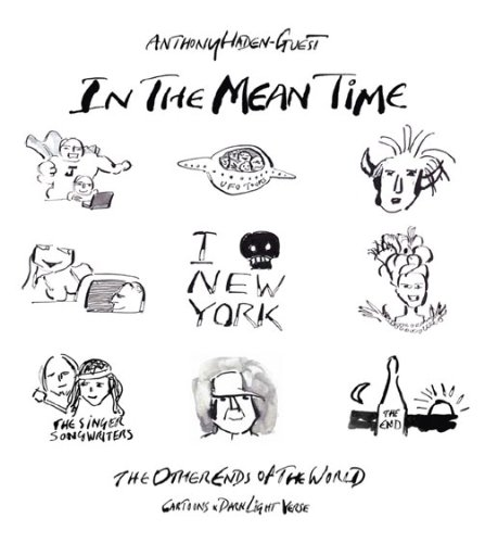 Download In The Mean Time - The Other Ends of the World; Cartoons and Dark Light Verse PDF