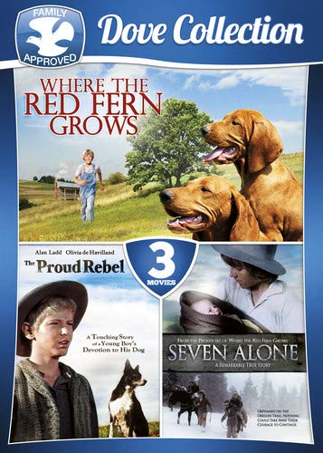 3-Movie Family Dove Collection V.1: Where the Red Fern Grows / Seven Alone / The Proud - Haviland Garland