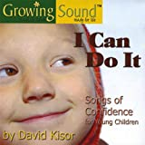 I Can Do It: Songs of Confidence for Young Children