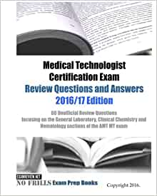 medical technologist certification exam review questions  answers  edition