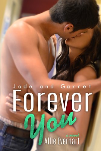Jade Series - Forever You (The Jade Series Book 5)