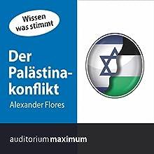 Der Palästinakonflikt Hörbuch von Alexander Flores Gesprochen von: Manfred Fenner